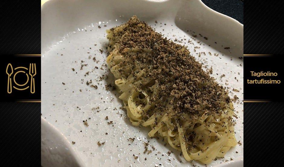 Tagliolino tartufissimo - Tagliolini al tartufo con tartufo nero